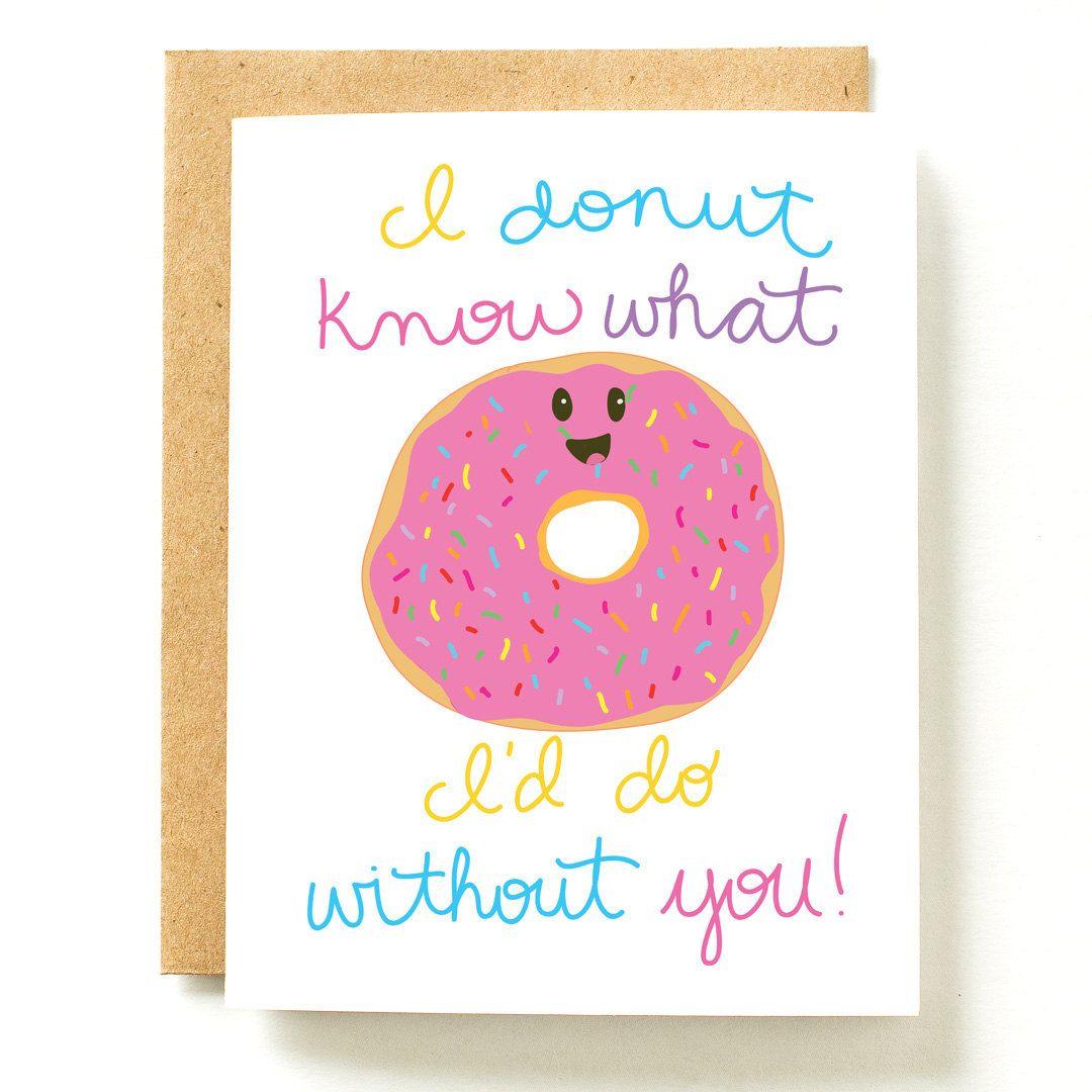 Cute Valentines Card Love Card Donut Card Donut Pun By Maehandmade
