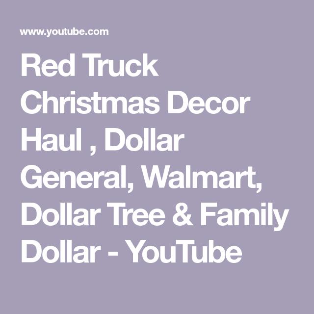 Red Truck Christmas Decor Haul , Dollar General, Walmart ...