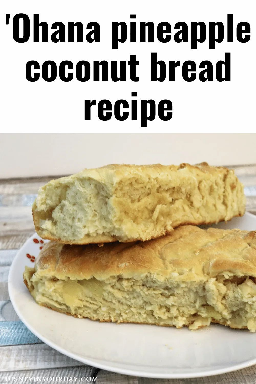 Recipe Ohana Pineapple Bread