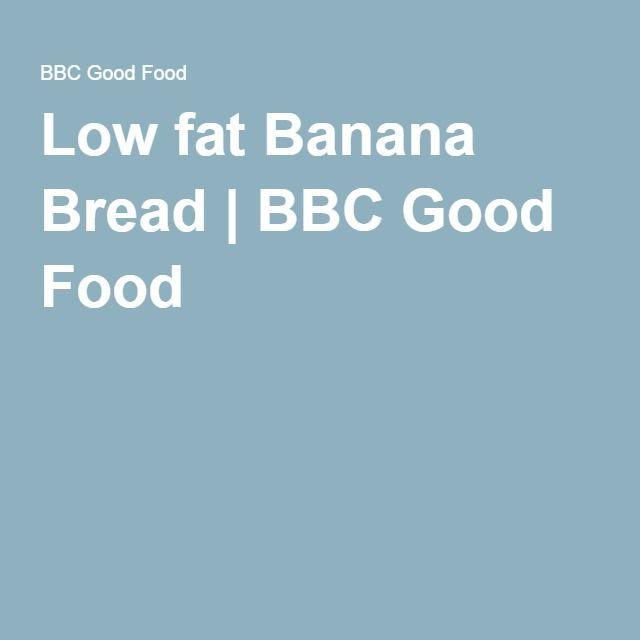 Low fat banana bread low fat banana bread banana bread and bananas low fat banana bread bbc good food forumfinder Images
