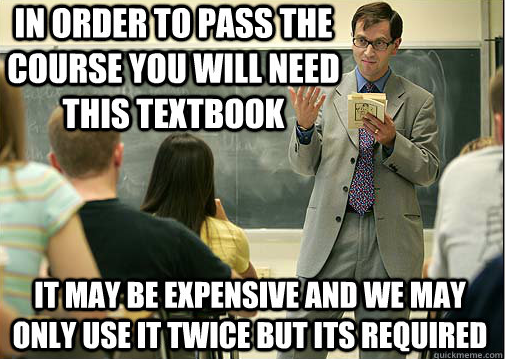 College textbooks required and never used. So, so true. for Kelsey Davis