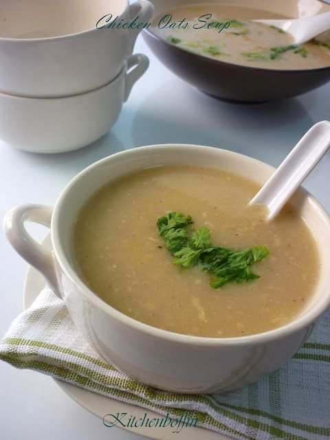 Kitchen Boffin Chicken Oats Soup Soup Recipes Oat Soup Recipe Recipes