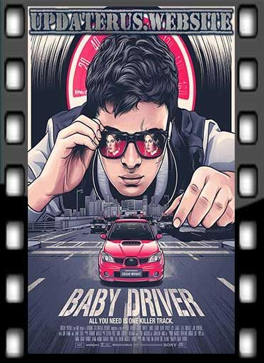 Nonton Film Streaming Baby Driver 2017 Subtitle Indonesia Baby Driver Poster Grafis Bioskop