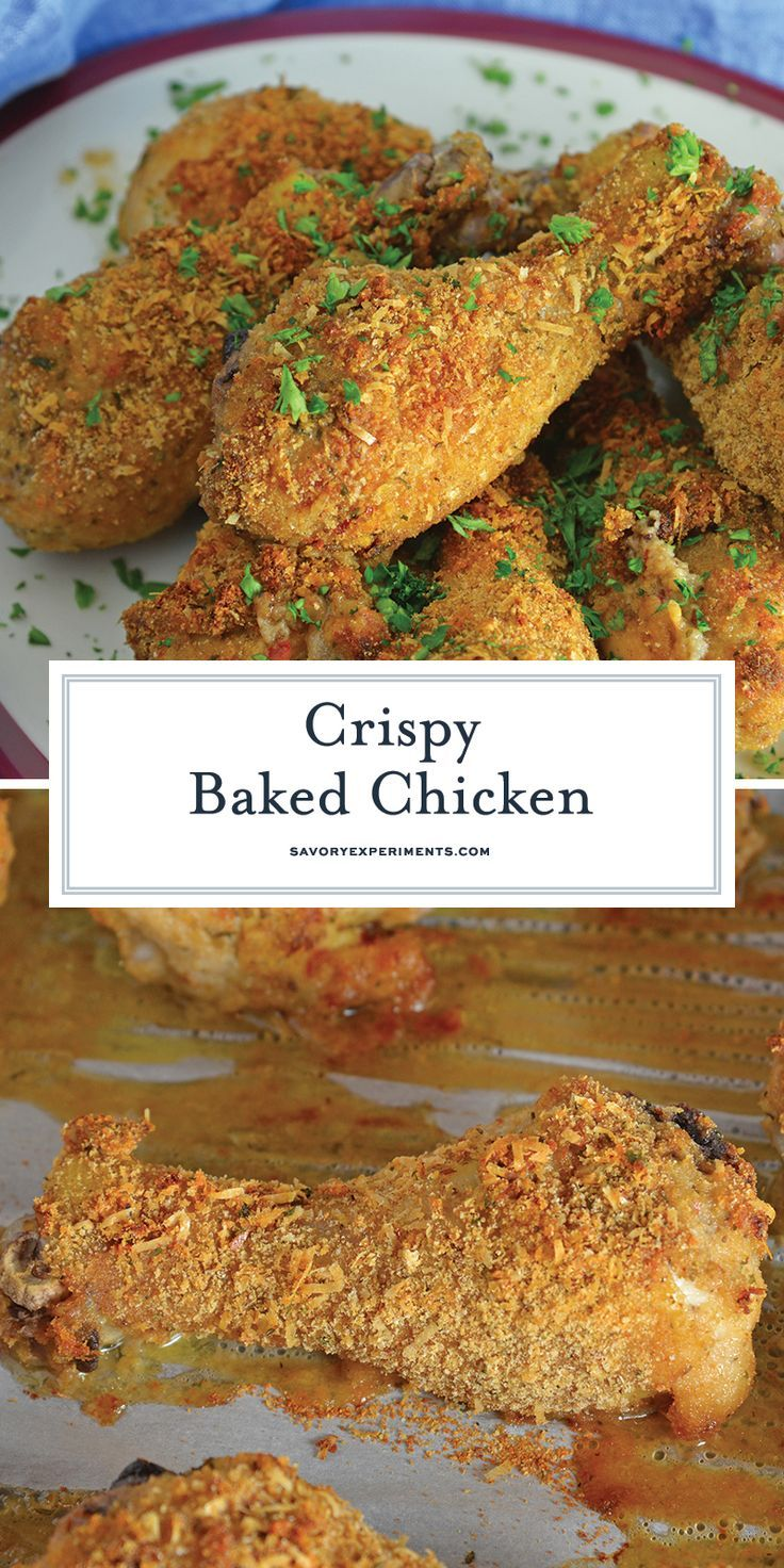Crispy Baked Chicken Is A Melt In Your Mouth Oven Fried Chicken With Tongue Tingling Flavor That