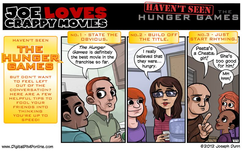 Haven't Seen The Hunger Games - Joe Loves Crappy Movies ...