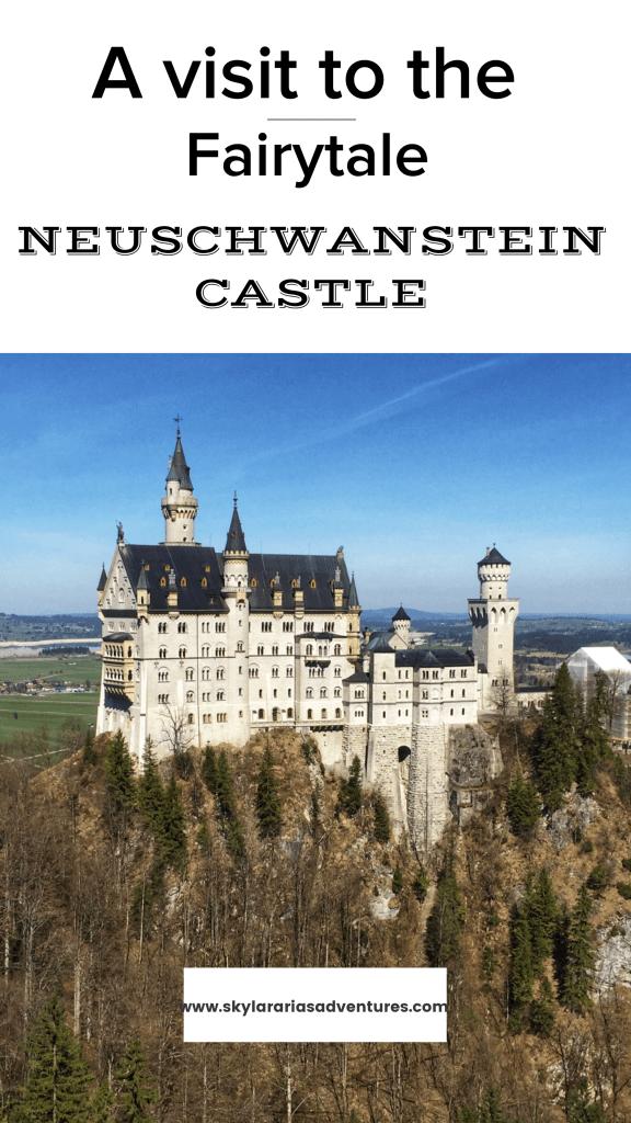 A Visit To The Fairytale Neuschwanstein Castle In Germany Skylar Aria S Adventures Neuschwanstein Castle Germany Castles Castle