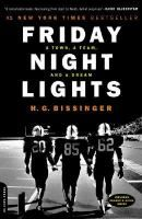 Friday night lights : a town, a team, and a dream by H.G. Bissinger