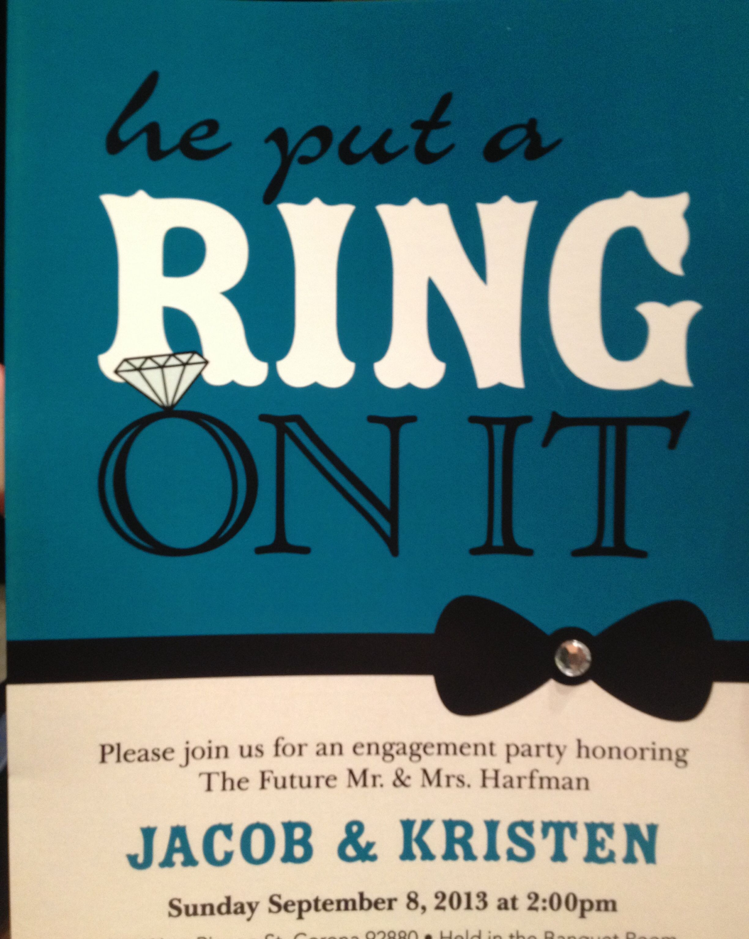 He put a ring on it\' {my engagement party invitations-design from ...