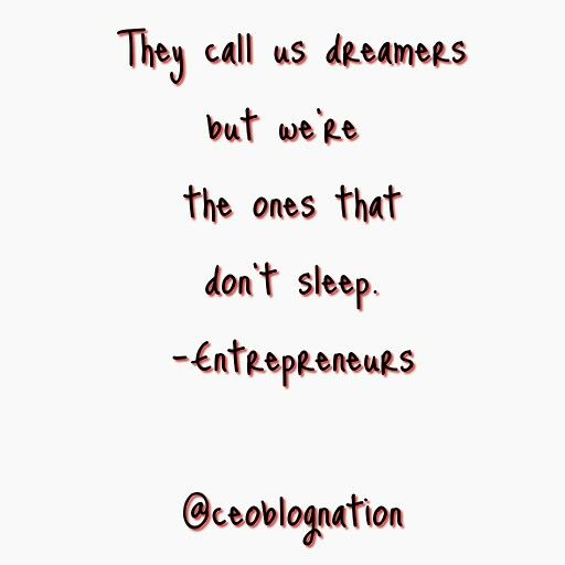 Here's to the dreamers #entrepreneur #dreams #motivation