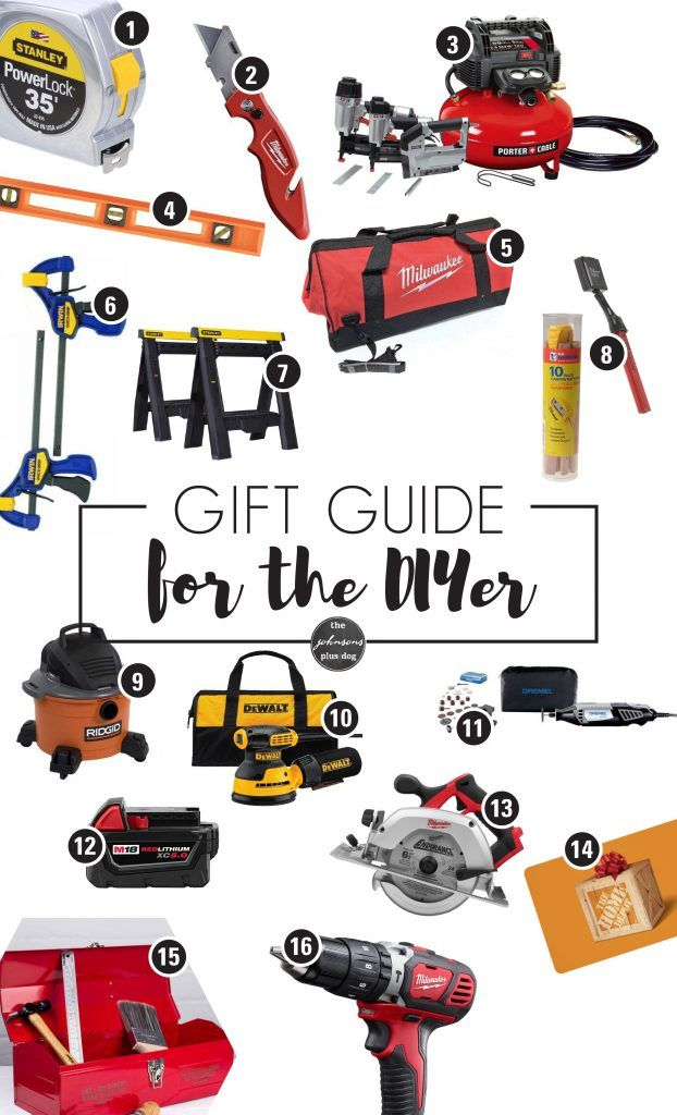 Gift Guide For The Diyer Gift Guide For Diyers What To Buy For Someone Who Diys Must Have Tools For Home Woodworking Furniture Diy Renovation Support Diy