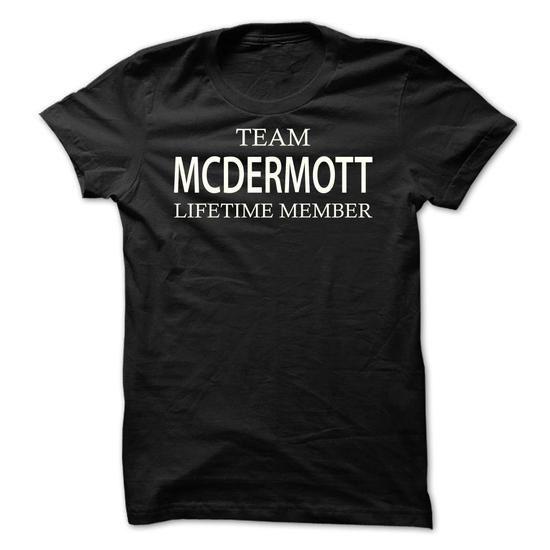 Team Mcdermott - #college gift #gift for kids. BUY IT => https://www.sunfrog.com/Names/Team-Mcdermott-lvxbd.html?68278