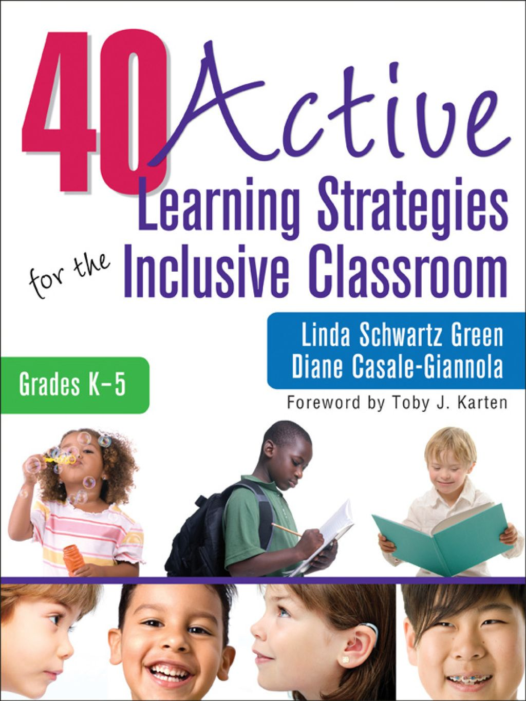 40 Active Learning Strategies For The Inclusive Classroom