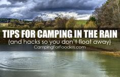NO FEAR! Camping In The Rain (16 tips and hacks so you don ...
