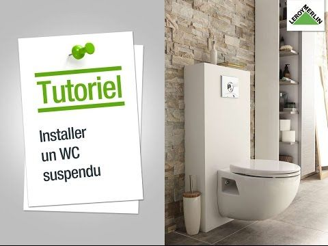 comment installer un wc suspendu leroy merlin youtube sanitaires pinterest wc suspendu. Black Bedroom Furniture Sets. Home Design Ideas