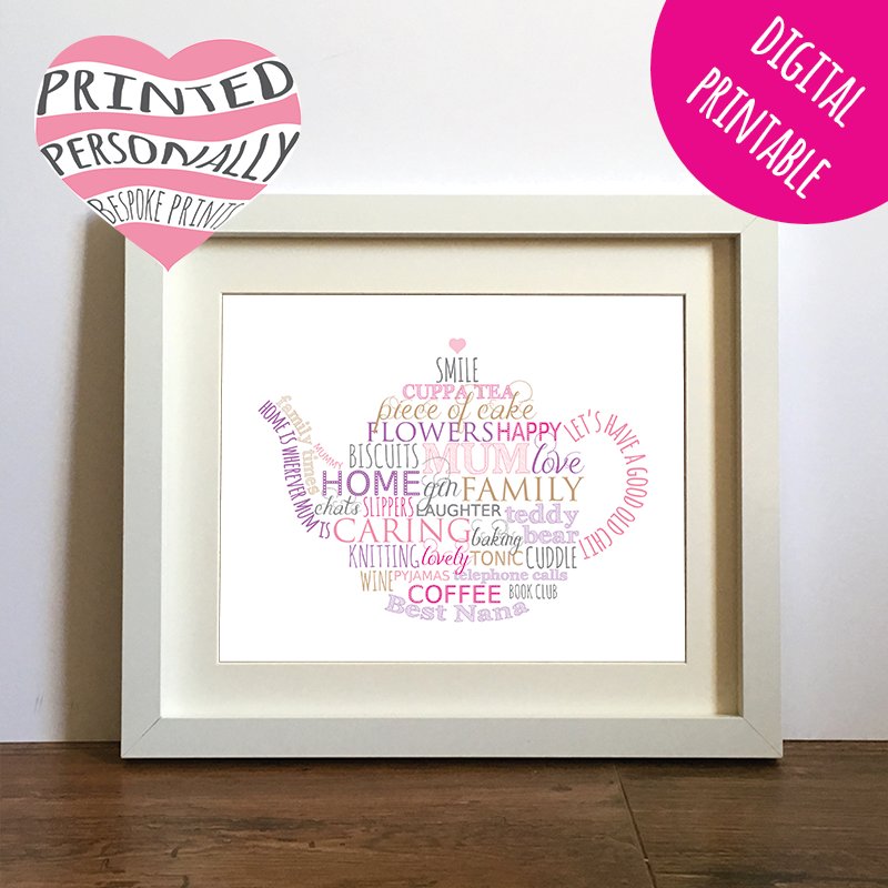 DIY Mother's Day gift - Bespoke personalised printable for you to print and frame at home - last minute gifts that she'll love