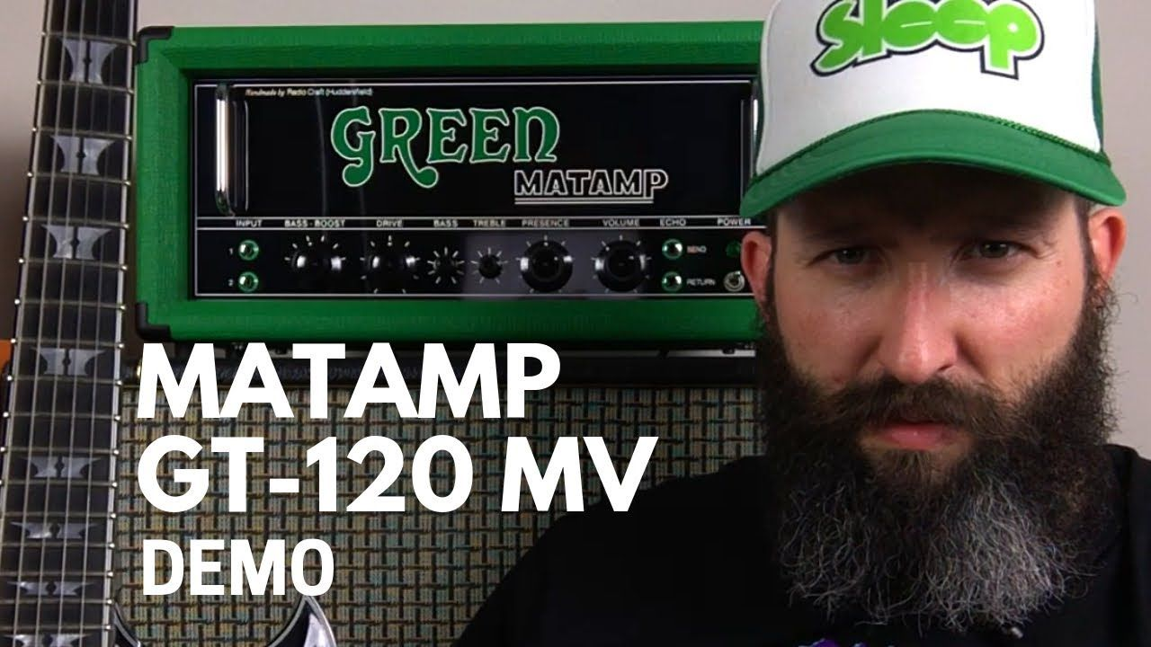 Green Matamp GT120 MV Amplifier Demo and Review Demo