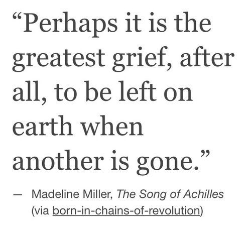 Sad I Miss You Quotes For Friends: Sad Love Quotes : Achilles, Grief, And The Song Of