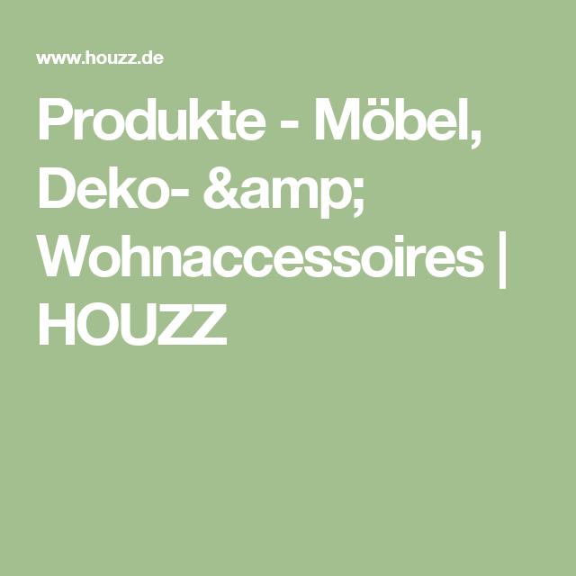 Produkte - Möbel, Deko- & Wohnaccessoires | HOUZZ