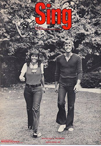 Sing {As Recorded By the Carpenters} by Joe Raposo https://www.amazon.com/dp/B00724MT6K/ref=cm_sw_r_pi_dp_kxwyxbMMJV8QP