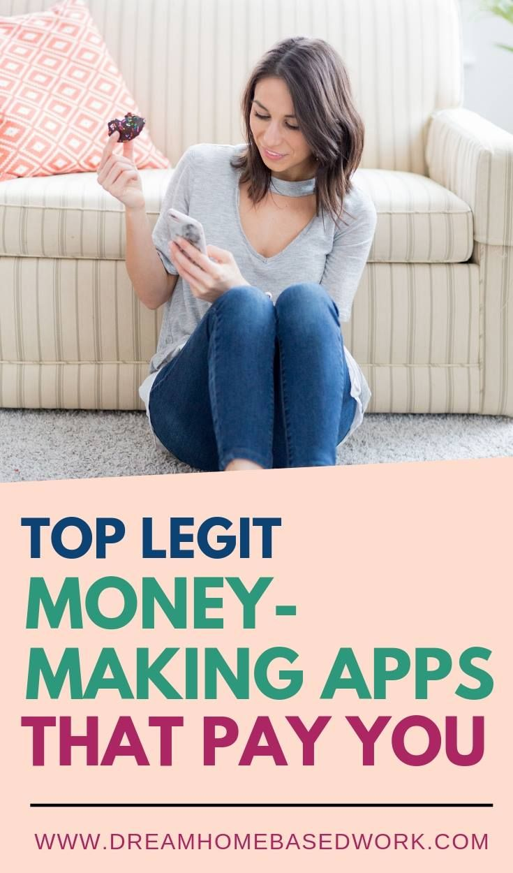 15 Top Legit MoneyMaking Apps That Pay You Easy Cash