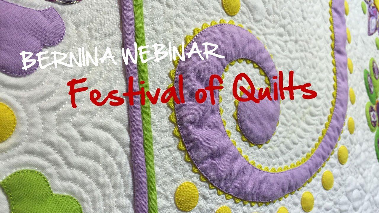 BERNINA Webinar: Festival of Quilts 2015