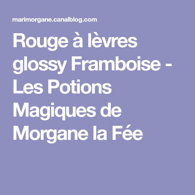 Rouge à lèvres glossy Framboise - Les Potions Magiques de Morgane la Fée
