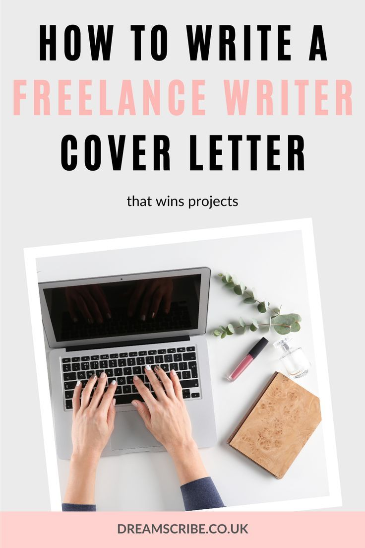 How to Write a Freelance Writer Cover Letter That Wins