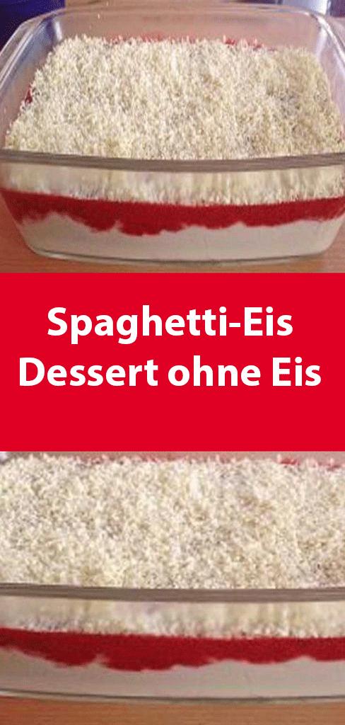 Spaghetti-Eis Dessert ohne Eis #einfachernachtisch