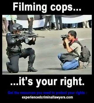 You have the right to film cops..