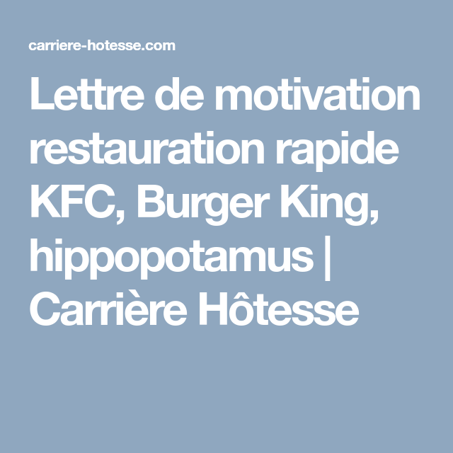 Lettre De Motivation Restauration Rapide Kfc Burger King