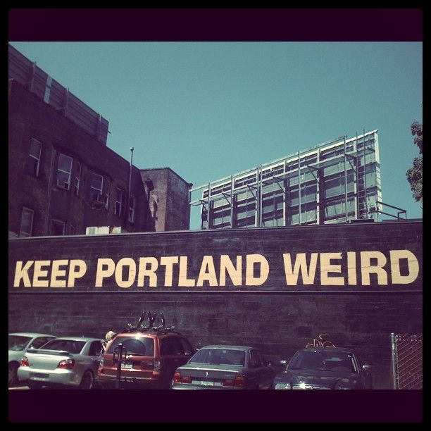 Keep Portland Weird 3rd Street Between Burnside And Ankeny