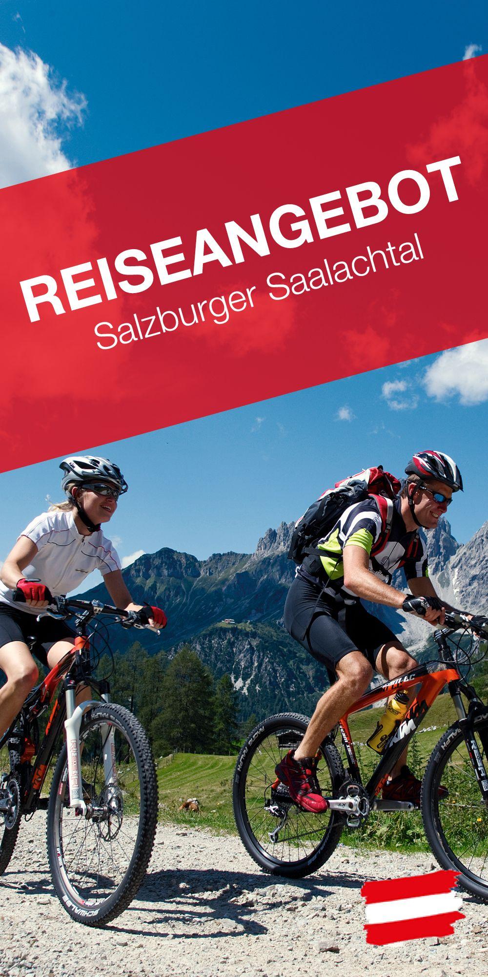 Auf Dem E Mountainbike Durch Das Salzburger Saalachtal Austria