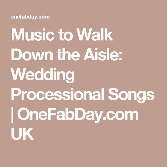 Music to walk down the aisle wedding processional songs wedding music to walk down the aisle wedding processional songs junglespirit Gallery