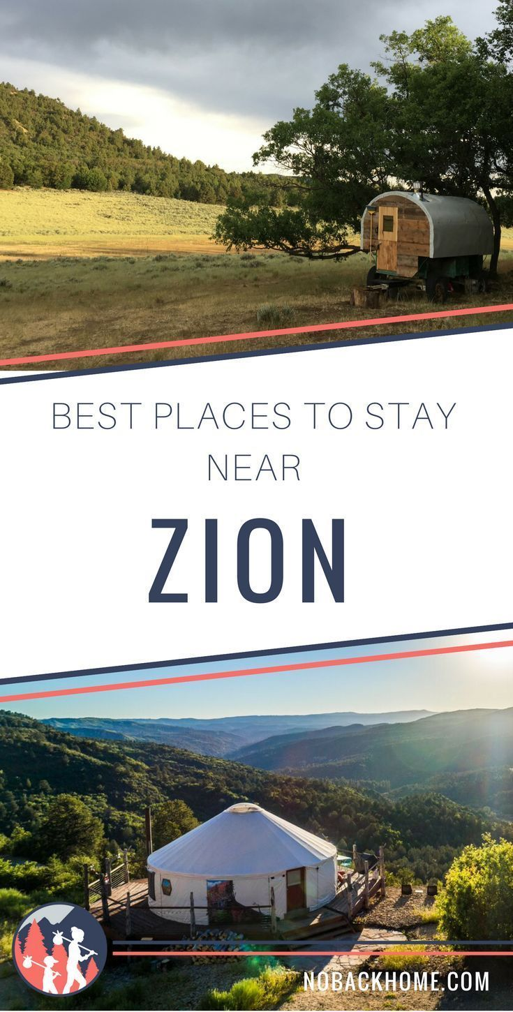 The Best in Zion National Park Lodging - No Back Home