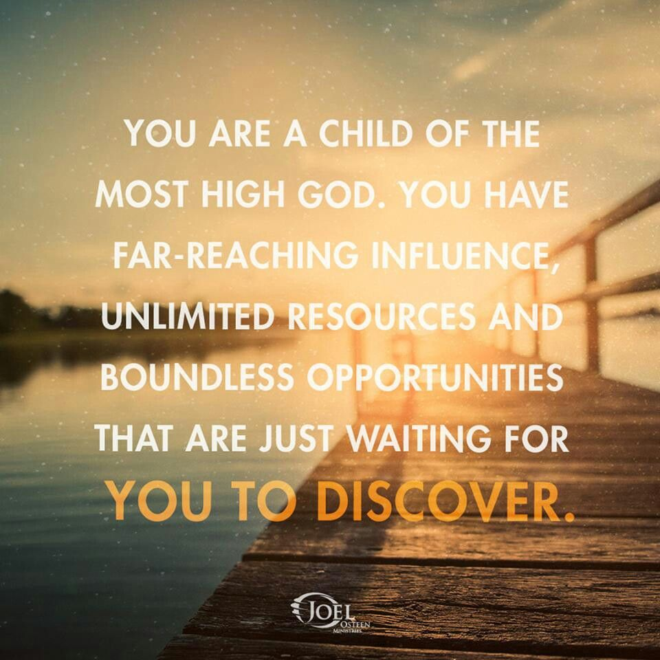Inspirational God Quotes Quote Joelosteenministries Child High God Far Reaching
