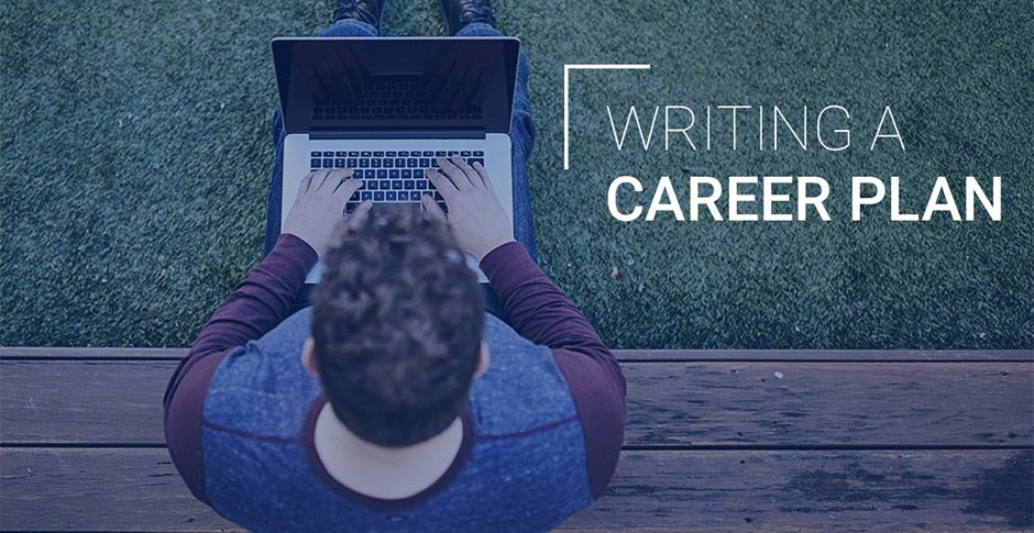 How to write a career plan Career planning, Career