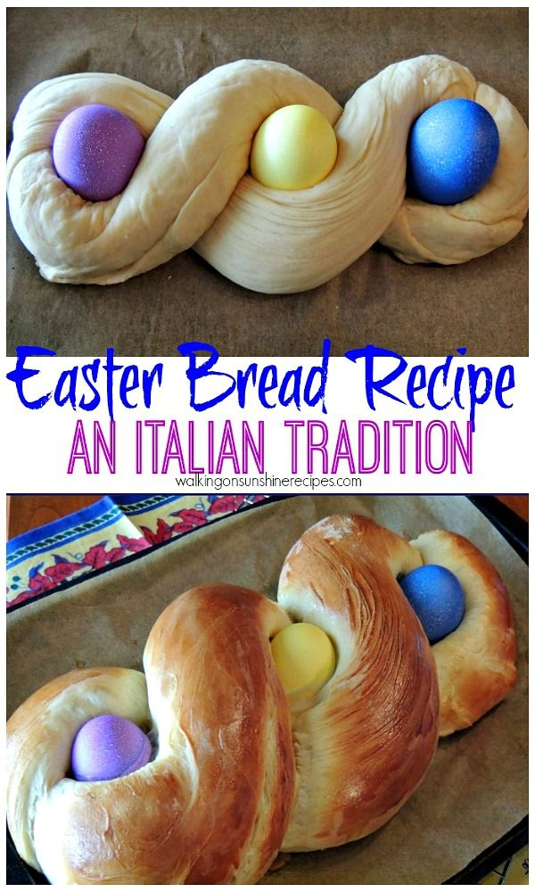Easter Bread Recipe - An Italian Tradition from Walking on Sunshine