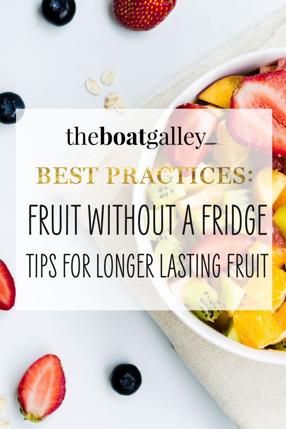 Storing Fruit without Refrigeration The Boat Galley