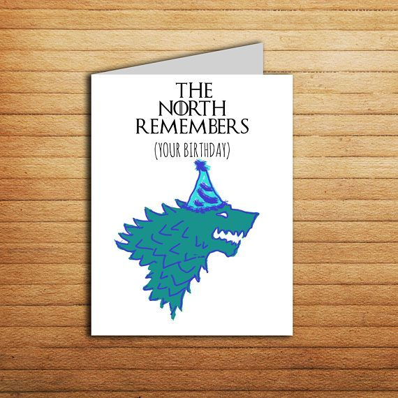 Game Of Thrones Card The North Remembers Your Birthday Card Stark
