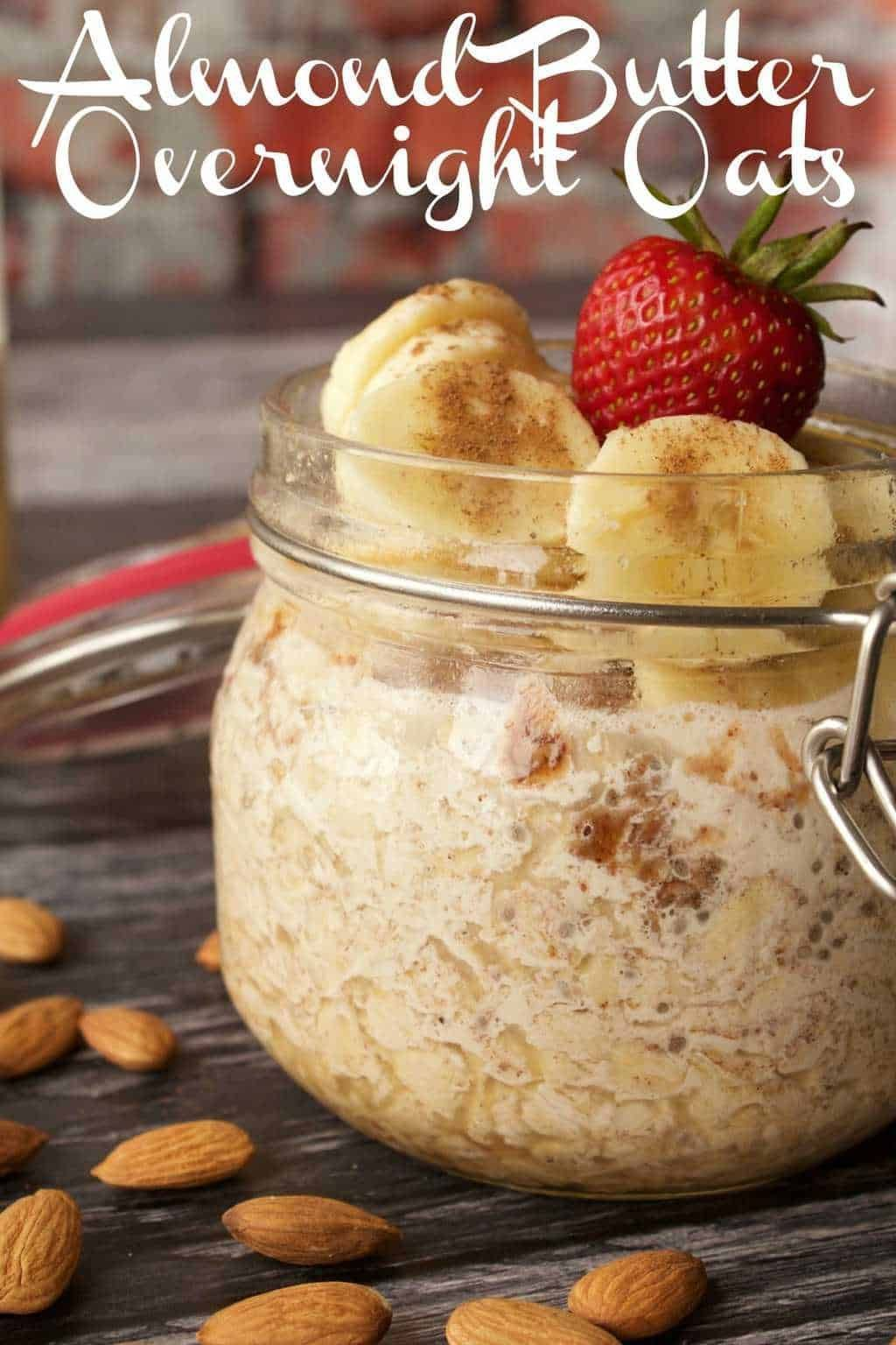 easy vegan overnight oats with chia seeds and almond butter! Simple recipe for a healthy and nutritious breakfast. Gluten-Free. |