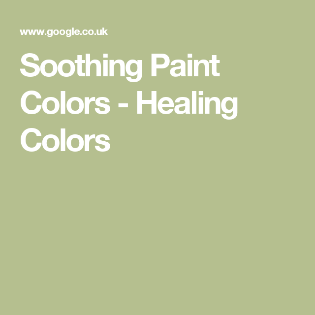 soothing paint colors healing colors house ideas pinterest