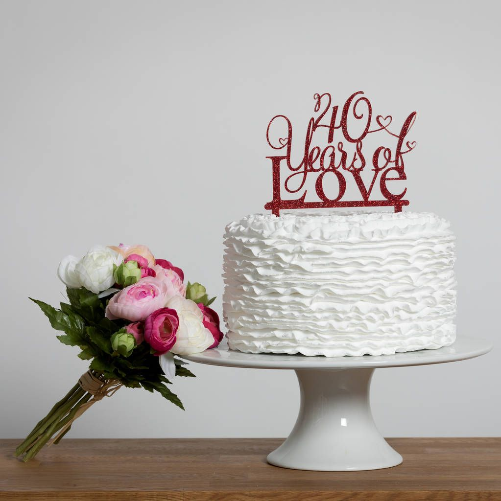 Are You Interested In Our 40th Wedding Anniversary Cake Topper With 40 Years Of Love Need Look No Further
