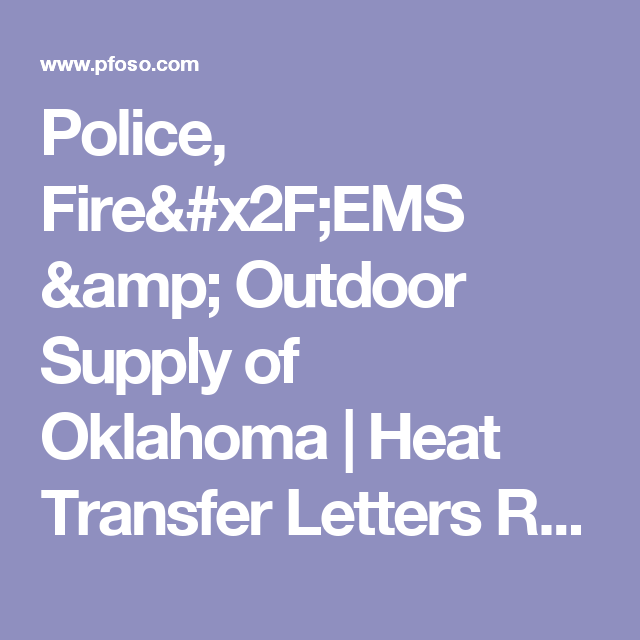 Police, Fire/EMS & Outdoor Supply of Oklahoma | Heat