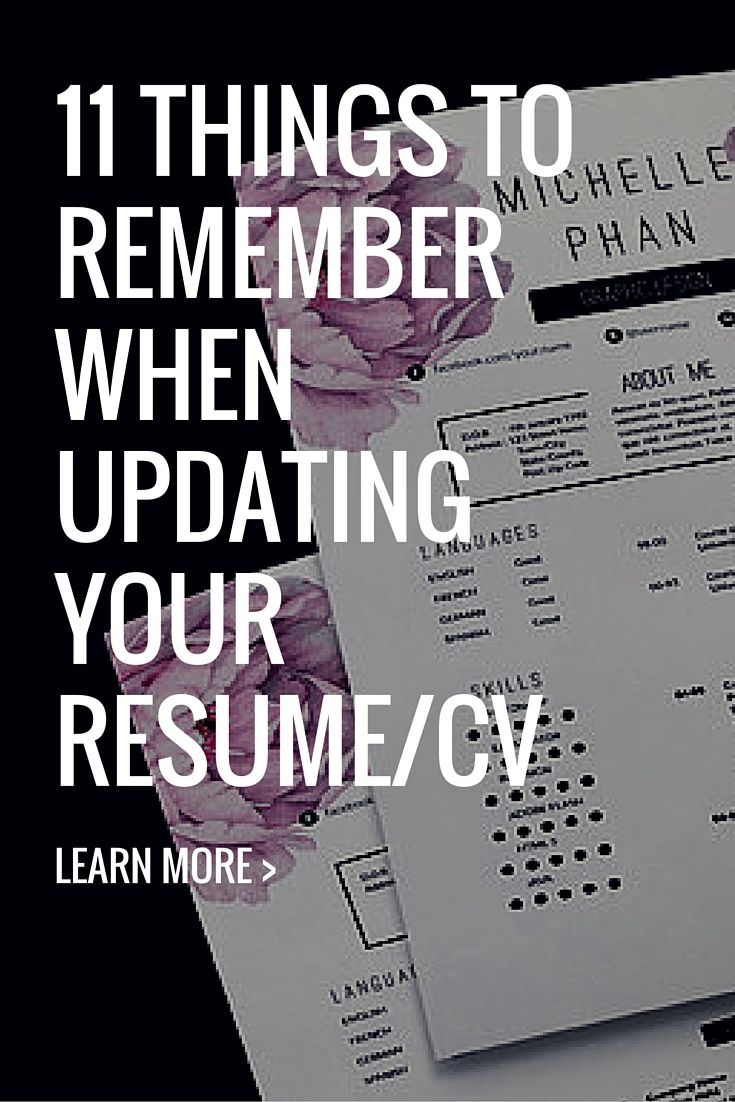 11 Things To Remember When Updating Your Resume/CV