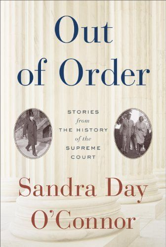 Out of Order: Stories from the History of the Supreme Court by Sandra Day O'Connor, http://www.amazon.com/dp/B009MYAVC2/ref=cm_sw_r_pi_dp_UXQ5rb1E86RM6