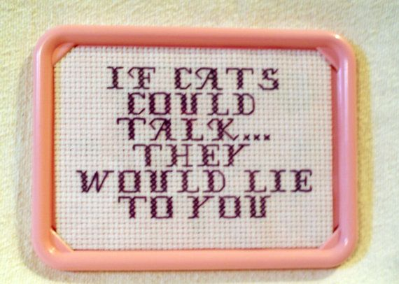If Cats Could Talk Framed Funny Cross Stitch by WickedlyStitched, $9.00