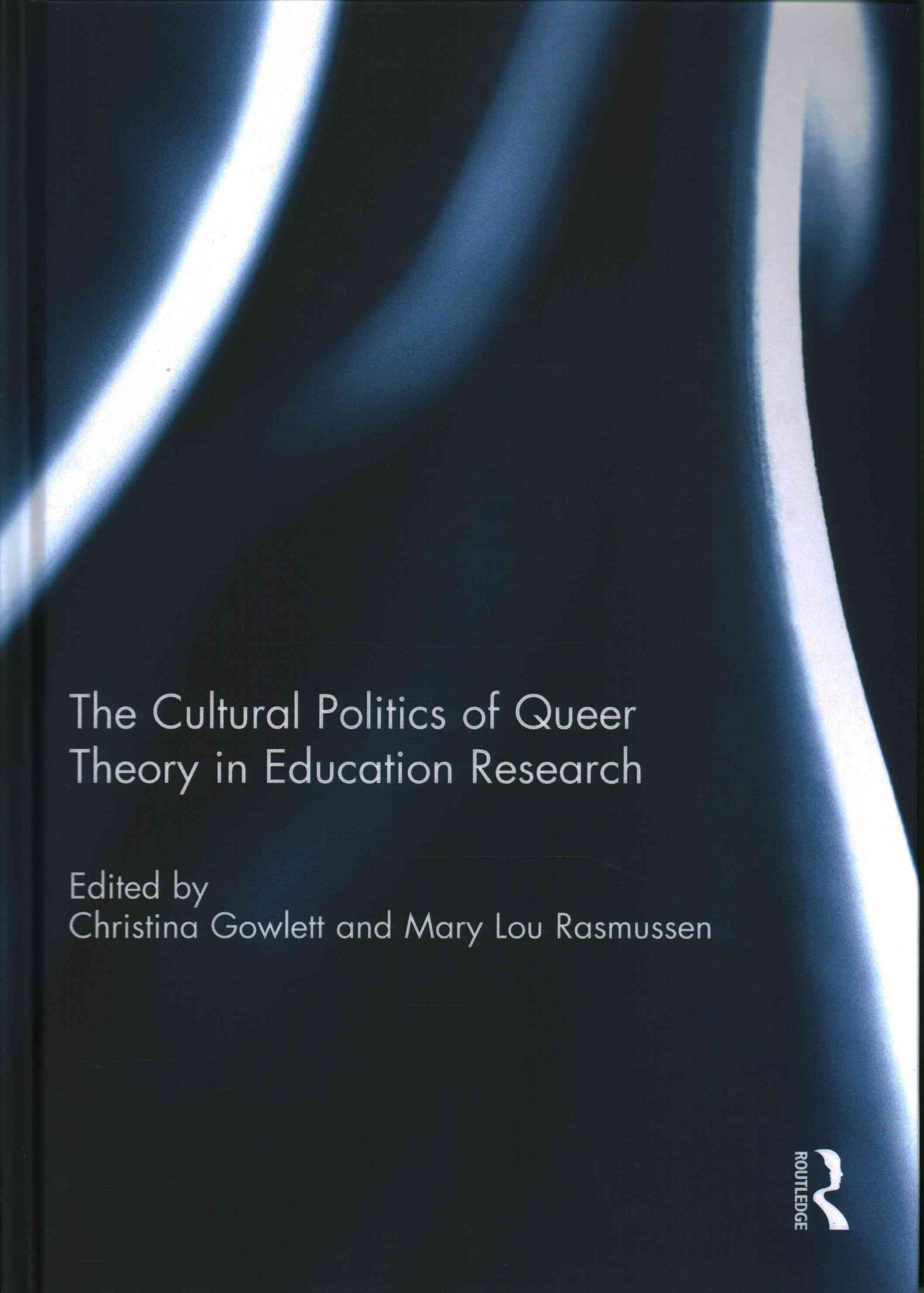 The Cultural Politics of Queer Theory in Education Research