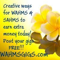WAHMSGIGS News | Creative Ways for WAHM & SAHM to make extra income!