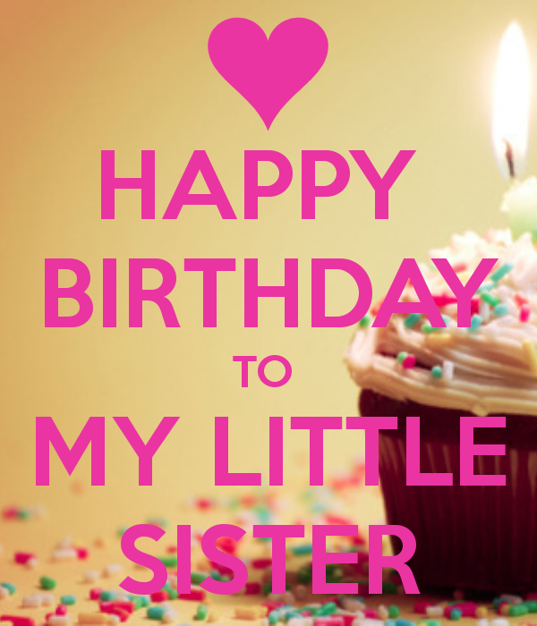 happy birthday to my little sister holidays pinterest happy