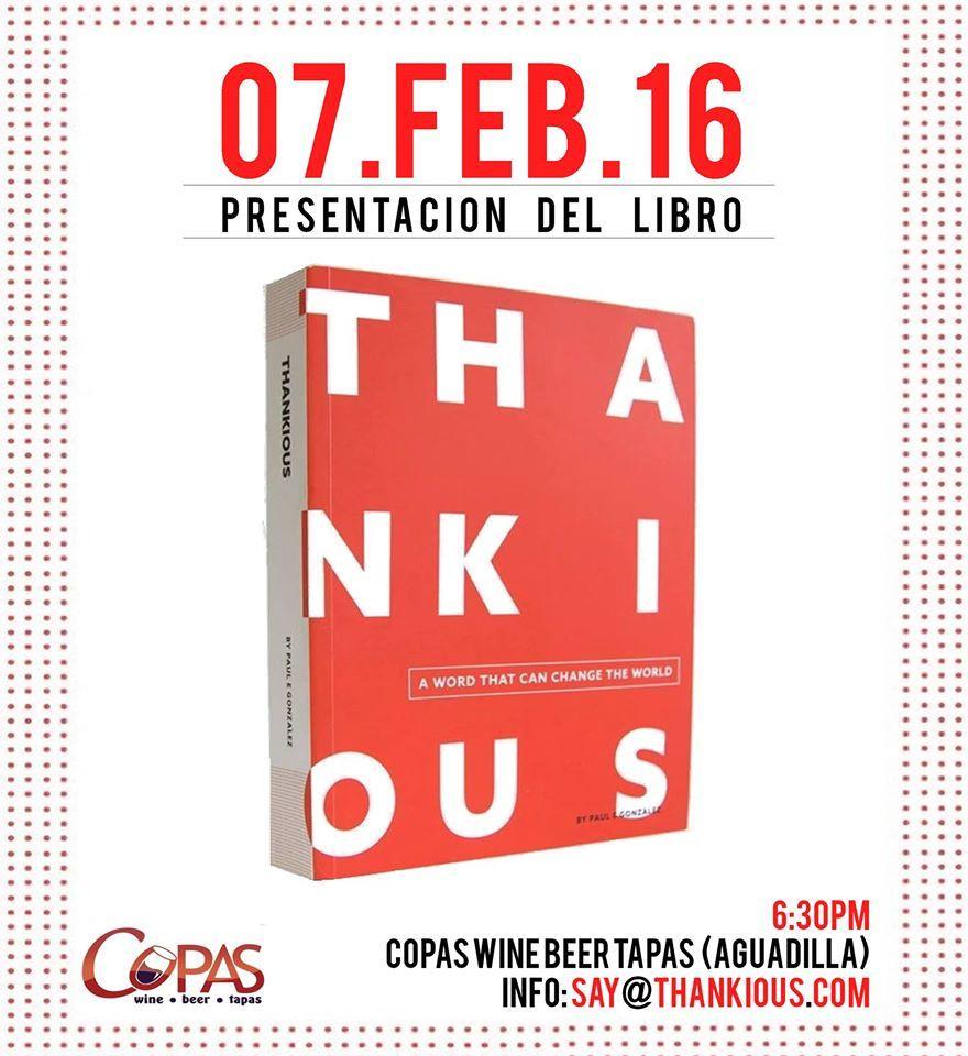 Presentacion Del Libro Thankious Sondeaquipr Thankious Copaswinebeertapas Aguadilla Aguadilla Sayings Info